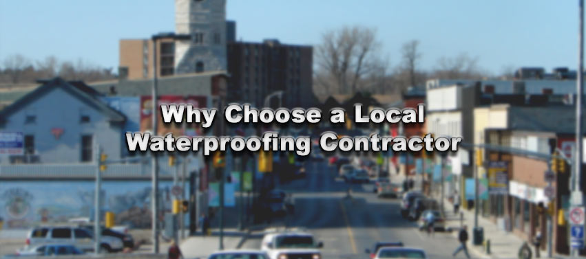 Why Choose a Local Waterproofing Contractor