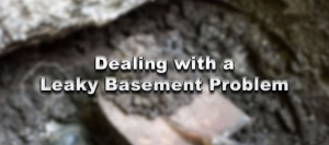 Dealing with a Leaky Basement Problem