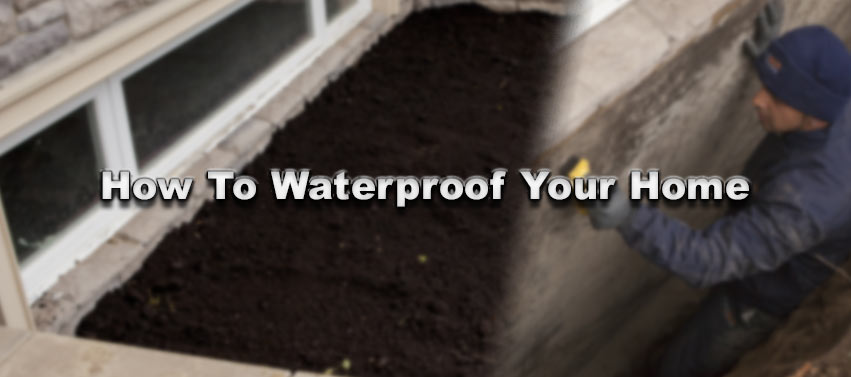 How To Waterproof Your Home